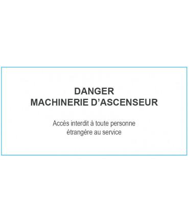 Plaque : DANGER MACHINERIE D'ASCENSEUR