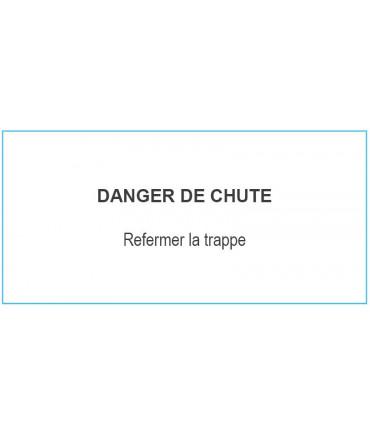 Plaque : DANGER CHUTE TRAPPE